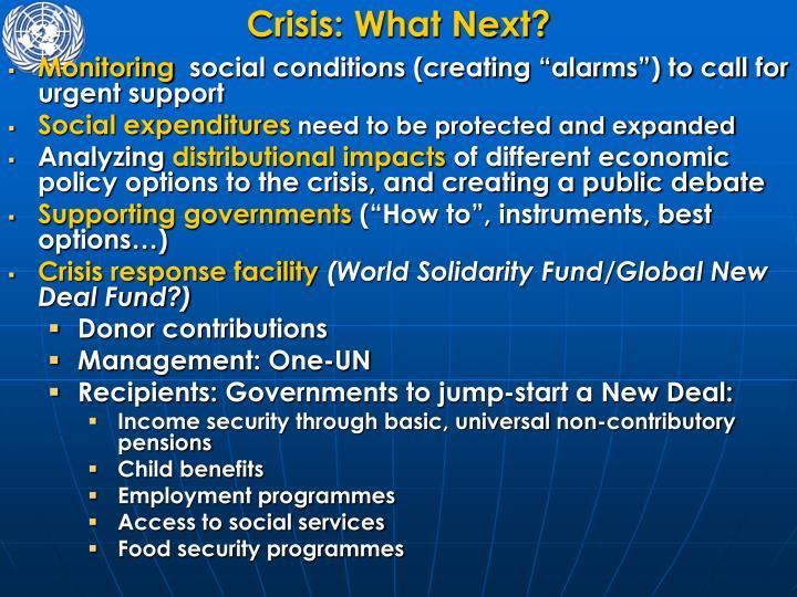 Crisis: What Next?