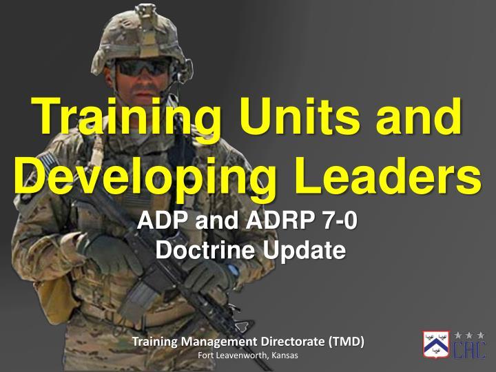 Training Units and