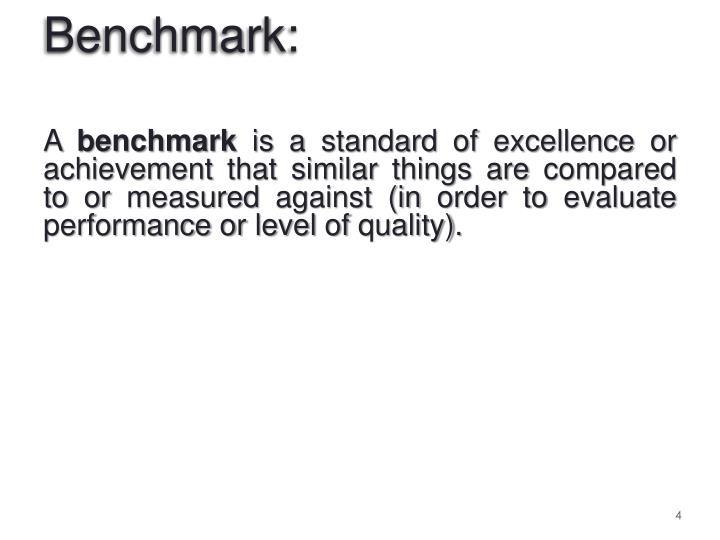 Benchmark: