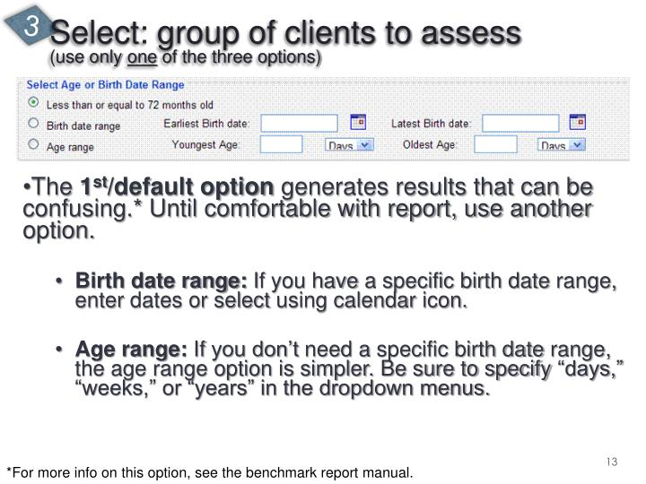 Select: group of clients to assess