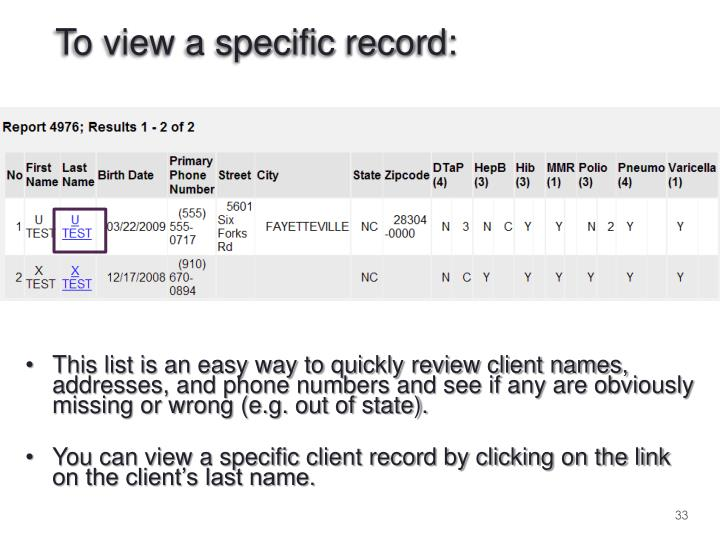 To view a specific record: