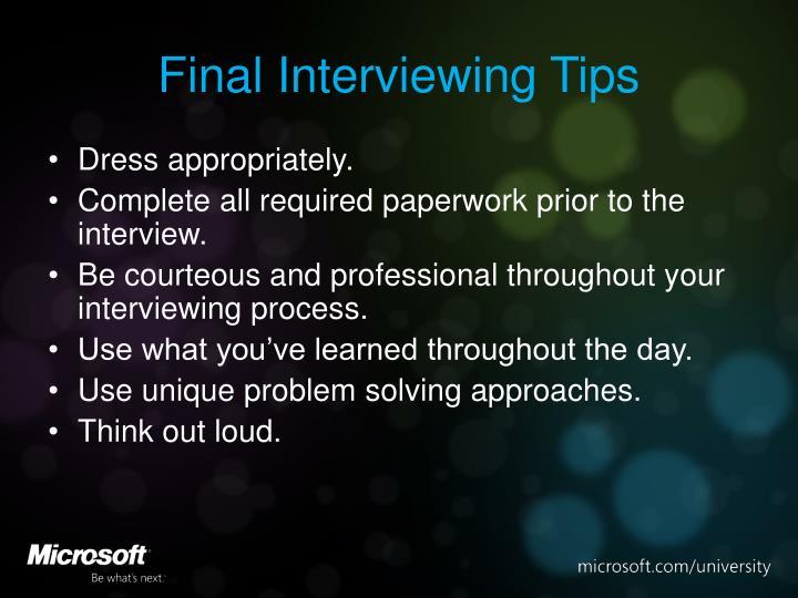 Final Interviewing Tips