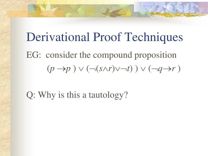 Derivational Proof Techniques