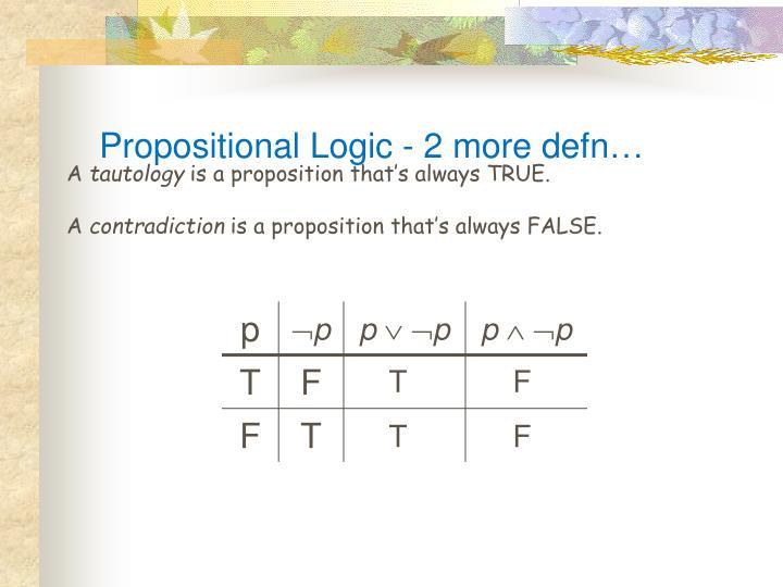 Propositional Logic - 2 more defn…