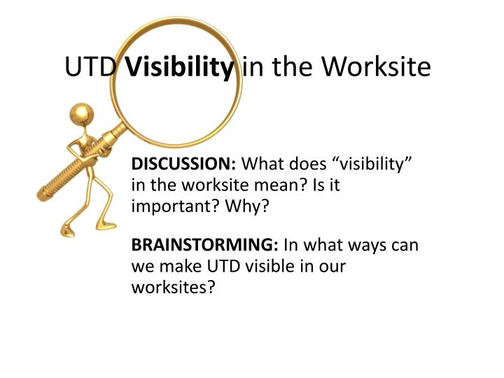 utd visibility in the worksite n.