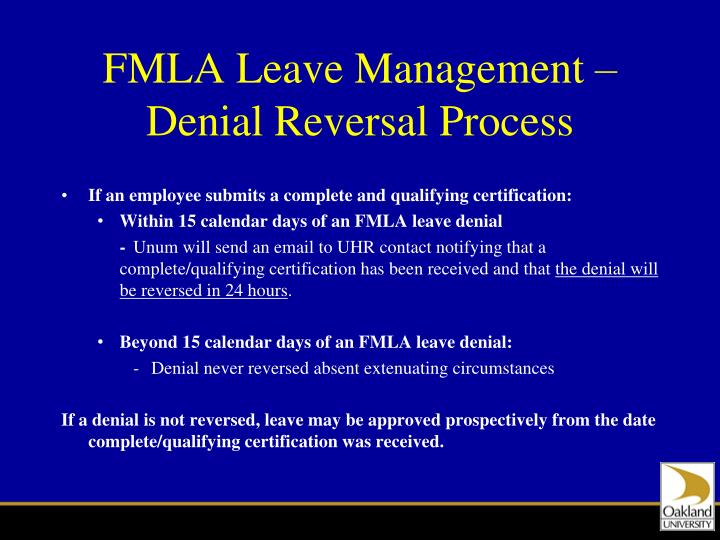 FMLA Leave Management – Denial Reversal Process