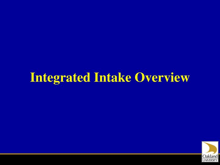 Integrated Intake Overview