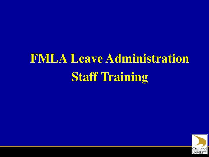 FMLA Leave Administration