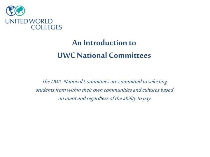 an introduction to uwc national committees n.