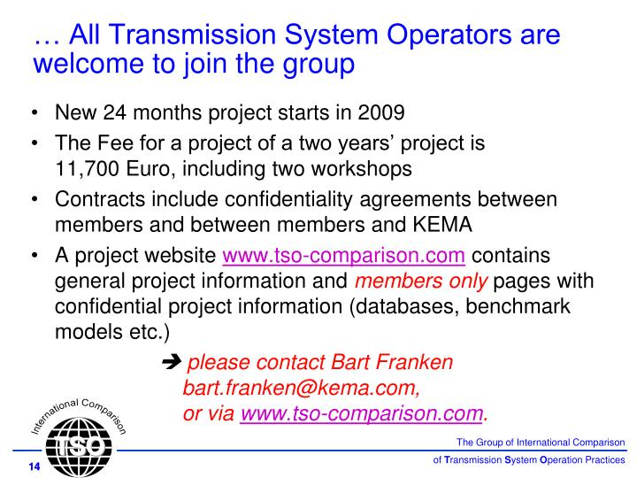 … All Transmission System Operators are welcome to join the group