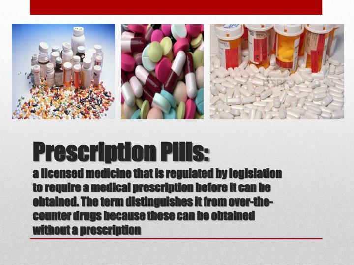 Prescription Pills: