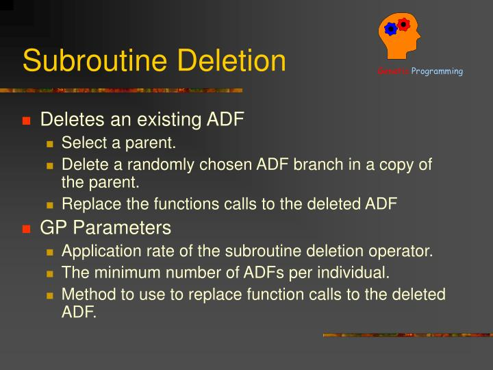 Subroutine Deletion