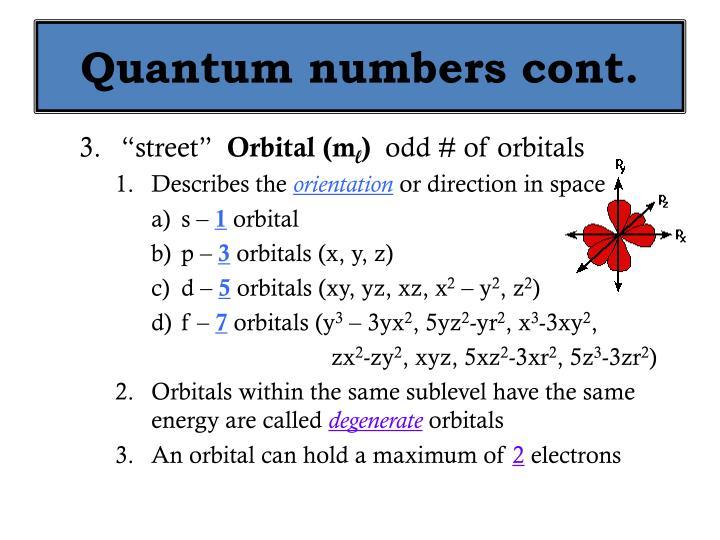 Quantum numbers cont.
