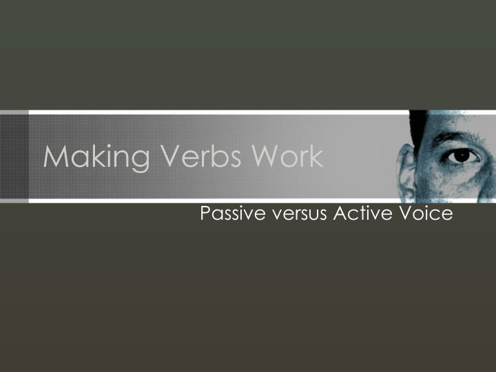 Making verbs work