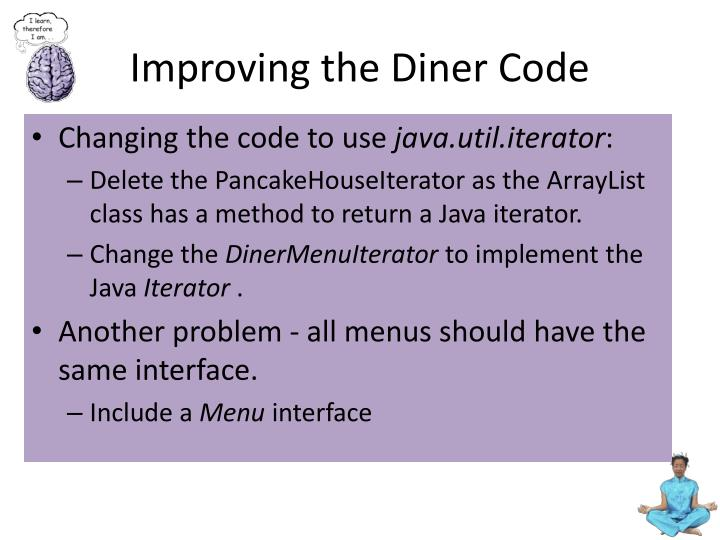 Improving the Diner Code