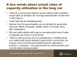 a few words about actual rates of capacity utilization in the long run