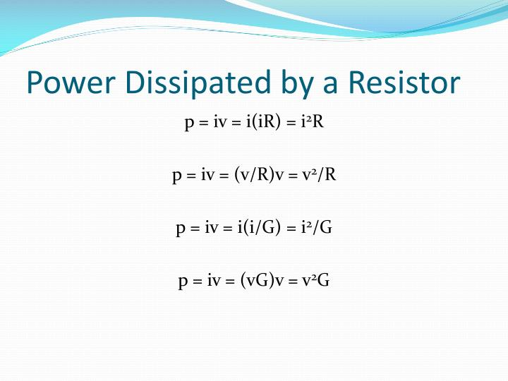 Power Dissipated by a Resistor
