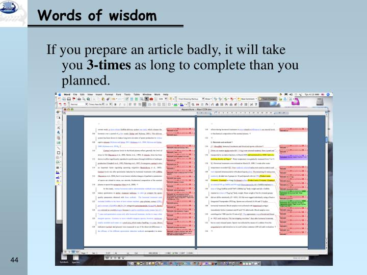 If you prepare an article badly, it will take you