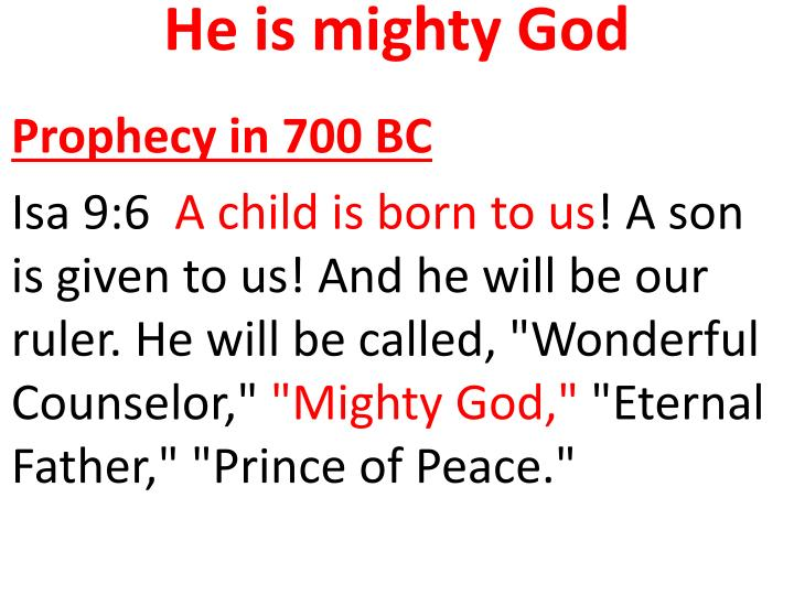 He is mighty God