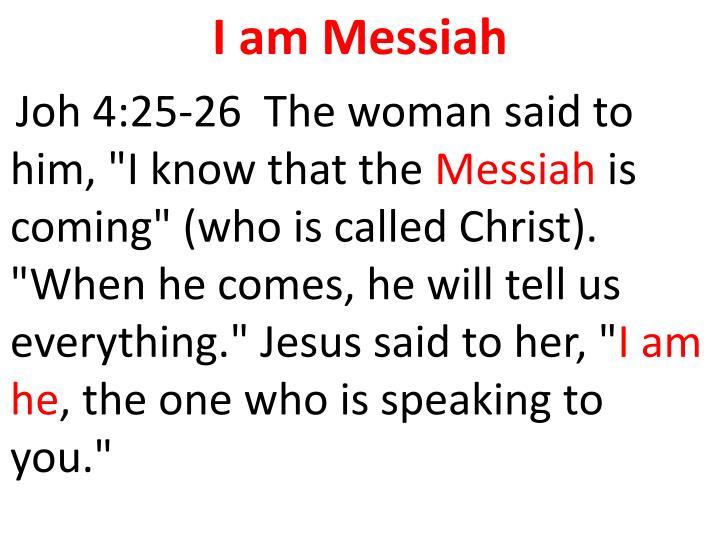 I am Messiah