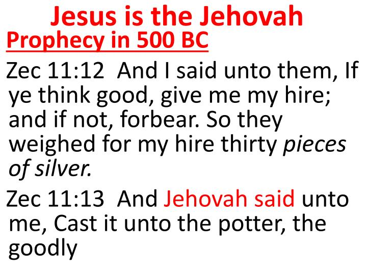 Jesus is the Jehovah