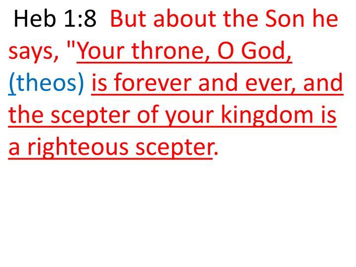 Heb 1:8