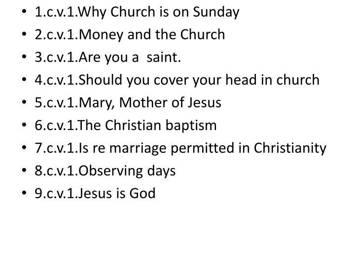 1.c.v.1.Why Church is on Sunday