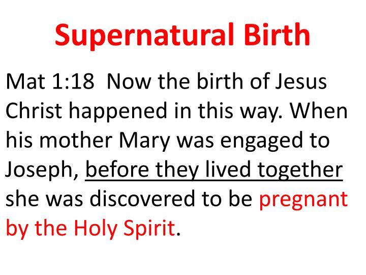 Supernatural birth