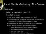 social media marketing the course1