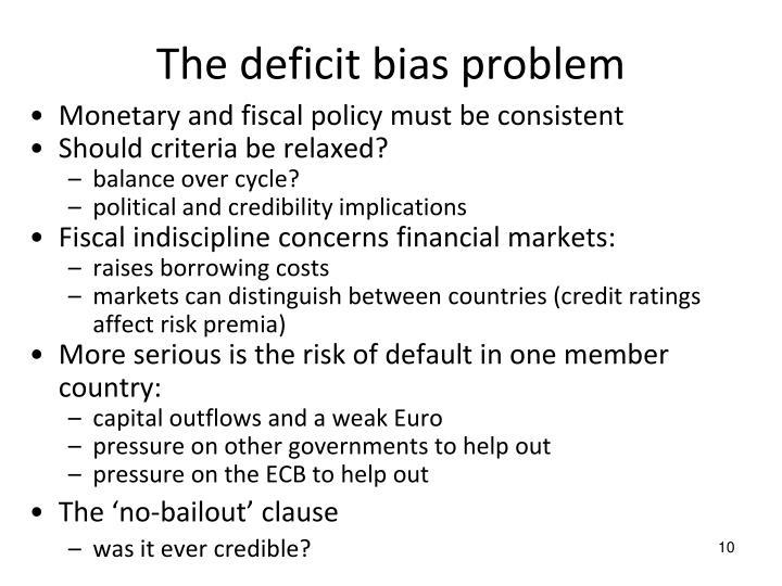 The deficit bias problem