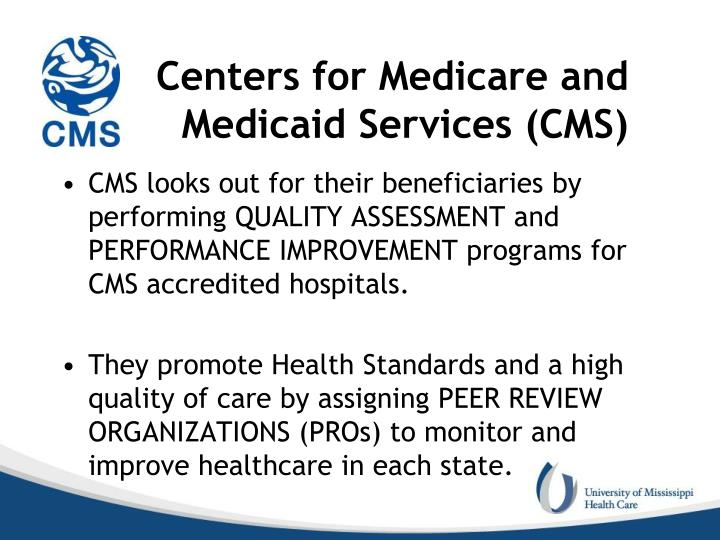 Centers for Medicare and              Medicaid Services (CMS)