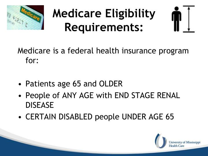 Medicare Eligibility Requirements: