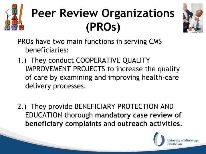 Peer Review Organizations (PROs)