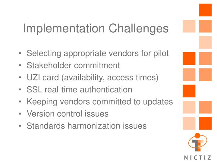 Implementation Challenges