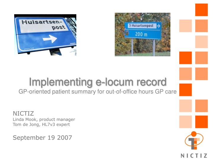 Implementing e locum record gp oriented patient summary for out of office hours gp care