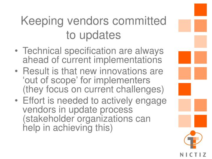 Keeping vendors committed to updates