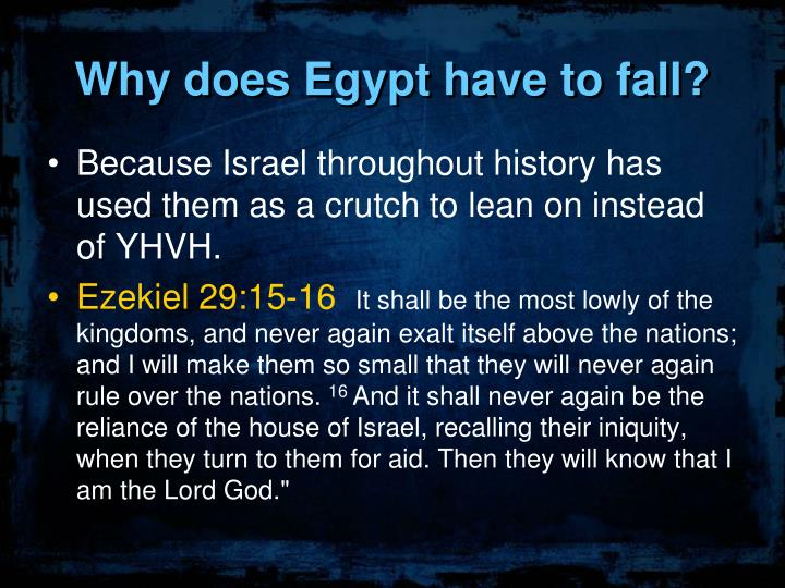 Why does Egypt have to fall?