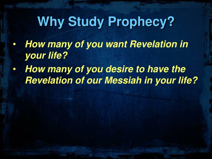 Why study prophecy