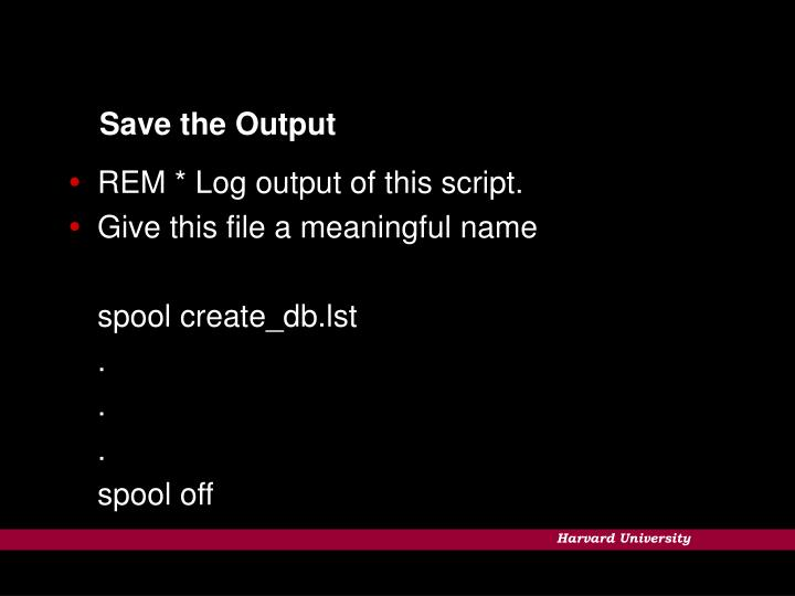 Save the Output