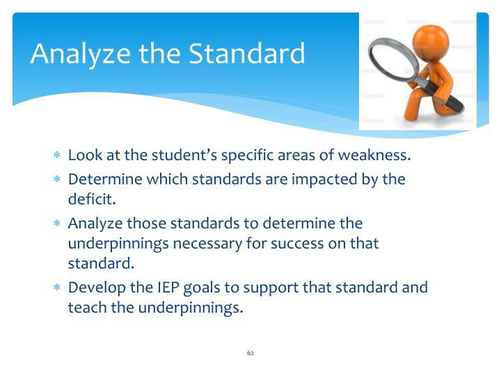 Analyze the Standard