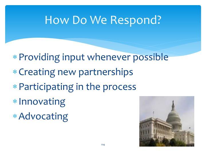 How Do We Respond?
