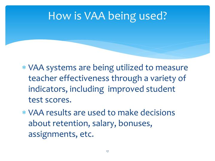 How is VAA being used?