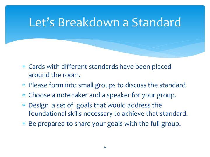Let's Breakdown a Standard