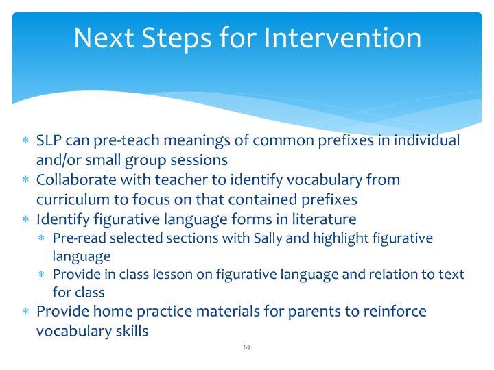 Next Steps for Intervention