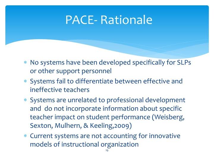 PACE- Rationale