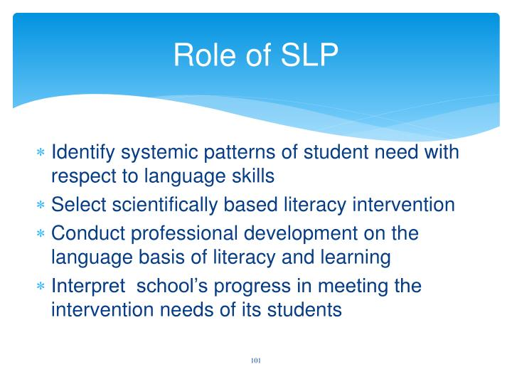 Role of SLP