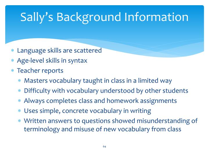 Sally's Background Information