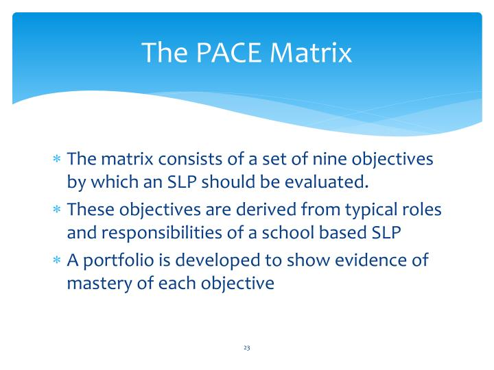 The PACE Matrix