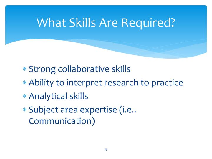 What Skills Are Required?