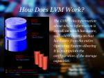 how does lvm work